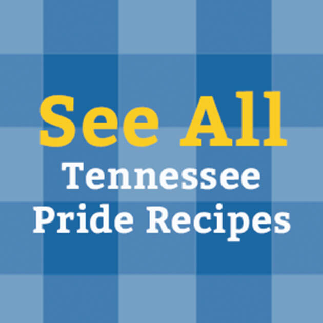 See All Tennessee Pride Recipes